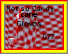 Not so candy cane gloves