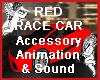 RED RACE CAR W/Ani-Sound