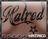 |H Hatred | Tat