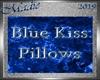 !a Blue Kiss Pillows