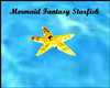 MERMAID FANTASY STARFISH
