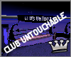 CLUB UNTOUCHABLE