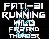 Running Wild Fire And Th