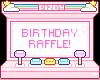 Birthday Raffle!