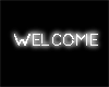 NEON WHITE WELCOME