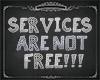 No free service sign