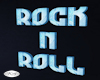 Rock N Roll Blue Sign