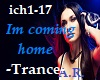Im Coming Home,Trance