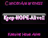 CA Keep Hope Alive Blk