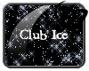 Club Ice