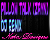 pillow talk dj remix zay