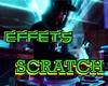 Effets  Scratch
