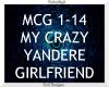My Crazy Yandere GF ~