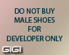 !G! SHOES DEV. ONLY