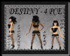 [FCS] Destiny - 4PCE