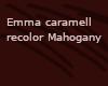 EmmaReColorMahogany