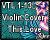 Violin Cover: This Love