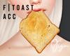 Toast   F