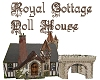 Royal Cottage Doll House