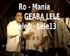 Ro - Mania - GEABA LELE