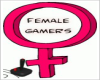 Female GAMER!