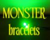 [BB] MONSTER Bracelets