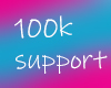100k support!
