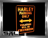BC HARLEY PARKING SIGN