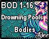 Drowning Pools: Bodies