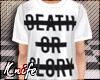 ♆ Death or Glory