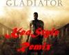 Gladiator KeoStyle RemiX