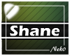 *NK* Shane (Sign)