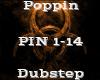 Poppin -Dubstep-