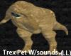 (LL)T-REX PET W/SOUNDS