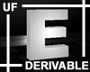 UF Derivable Letter E