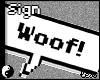 LR - Woof! Sign