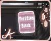Verified B�tch*��
