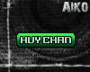 [Aiko]Huy Chan tag