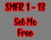 Set Me Free/SMFR 1-13