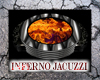 Inferno Jacuzzi