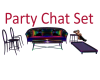 Party Chat Set