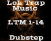 LoL Trap Music -Dubstep-