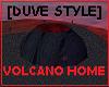 VOLCANO HOME