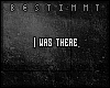 [b] I was there