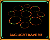 RUG LIGHT RAVE HB