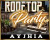 a• Rooftop Party DECO