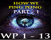 HOW WE PING PONG -P 1-