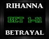 Rihanna~Betrayal