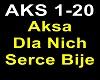 Aksa - Dla Nich.........
