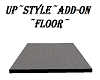 UP~STYLE~ADD-ON~FLOOR